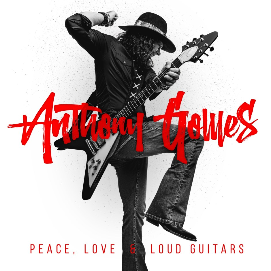 Anthony-Gomes-Peace-Love-Loud-Guitars