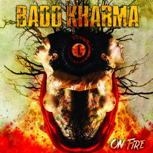 Badd Karma On Fire