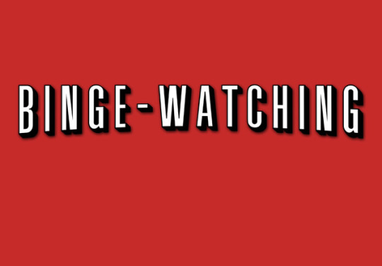 Binge Watching hbls