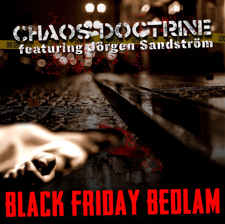Black Friday Bedlam feat. Jorgen Sandstrom Mailer