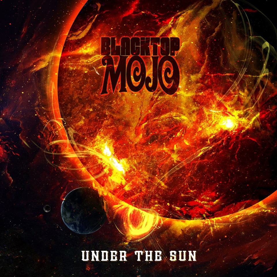 Blacktop Mojo Under The Sun