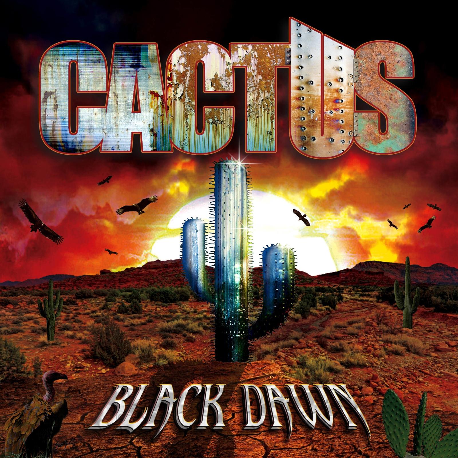 Cactus-Black Dawn