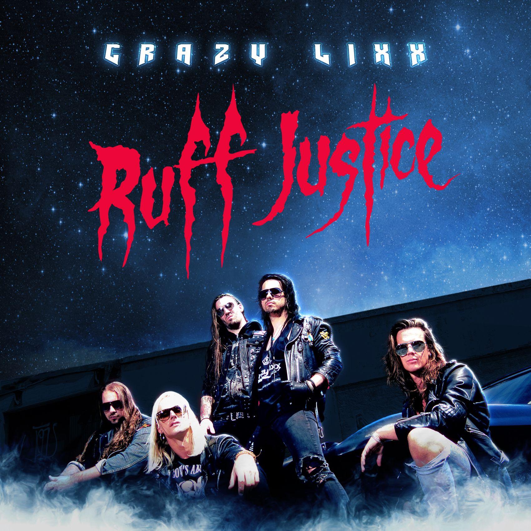 Crazy Lixx - Ruff Justice Cover HI