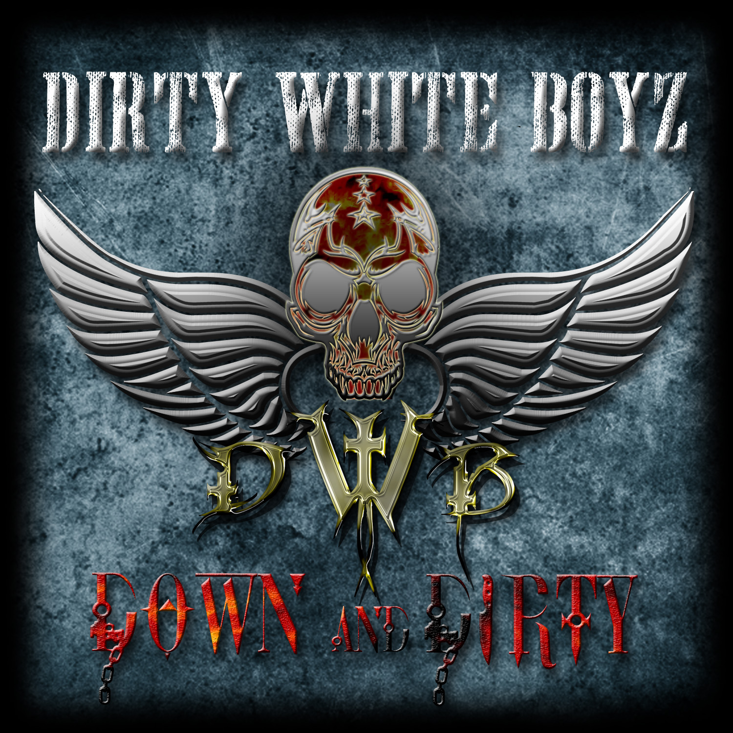 DIRTY WHITE BOYZ - Down And Dirty - front