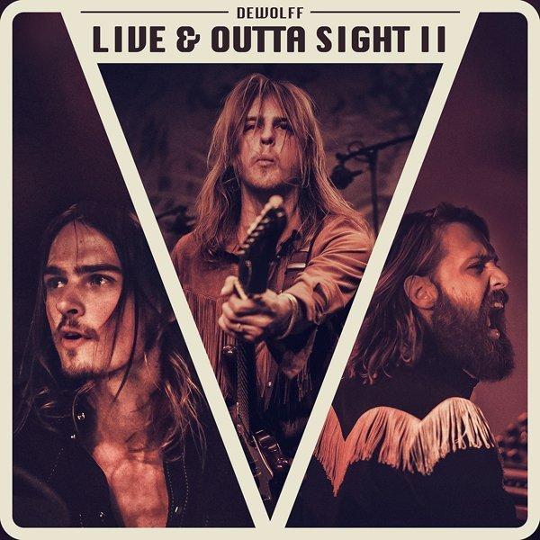 DeWolff-Live-Outta-Sight-II
