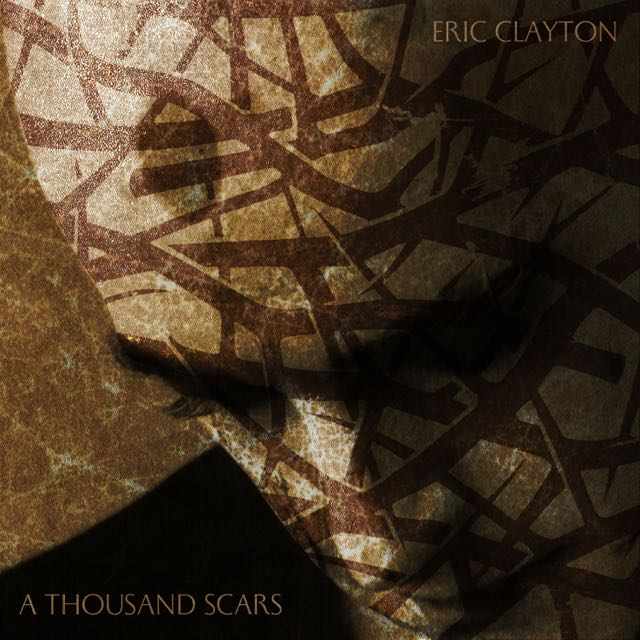 Eric Clayton - A Thousand Scars (cover)