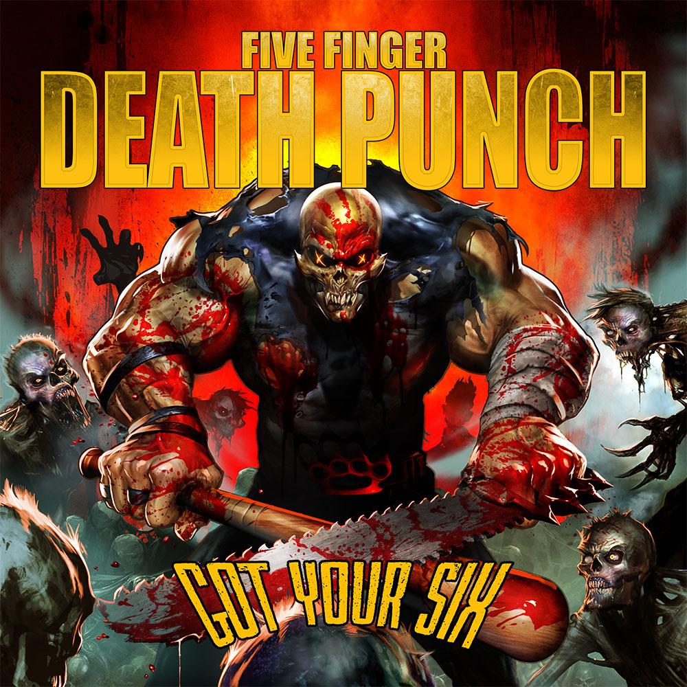 Five Finger Death Punch - gotyoursix