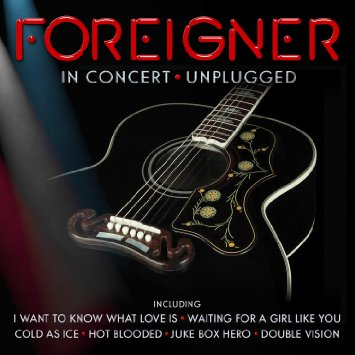 Foreigner In Concert Unplugged