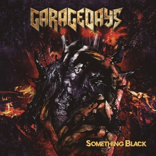 Garagedays-Something-Black