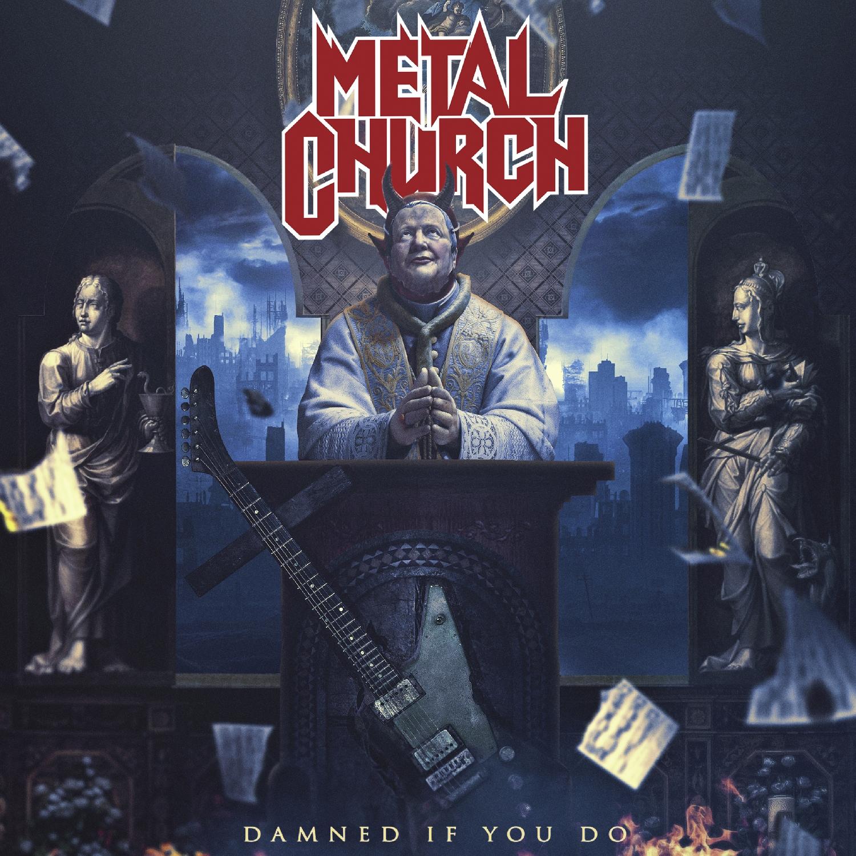 Metal Church - Damned If You Do - Artwork