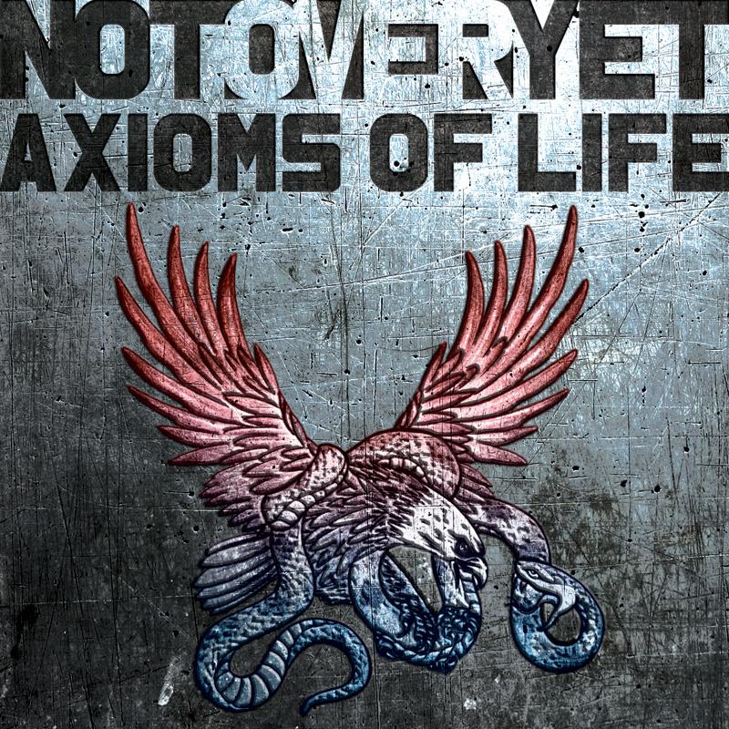 NotOverYetAxiomsOfLife