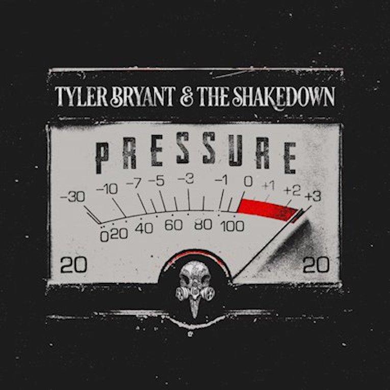 Pressure-Tyler-Bryant