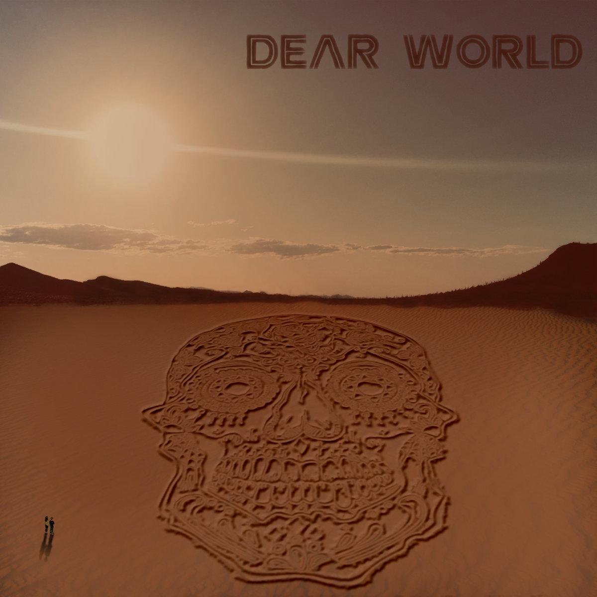 Renegade Cartel Dear World