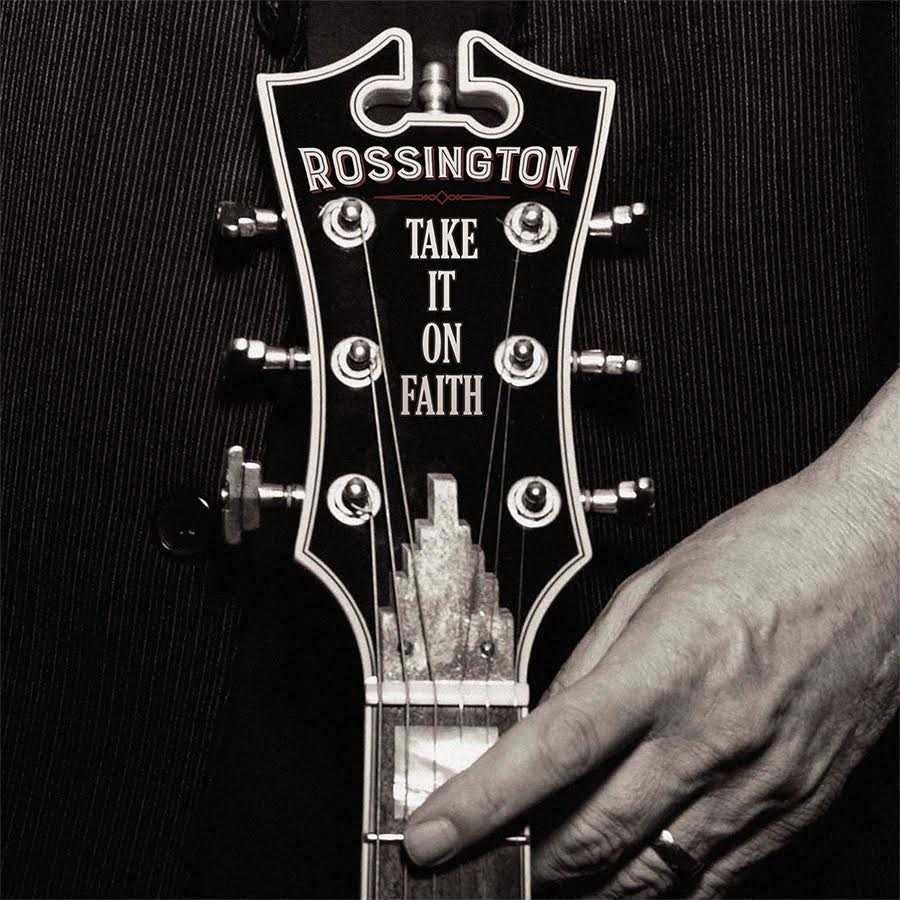 Rossington-Take-it-on-faith