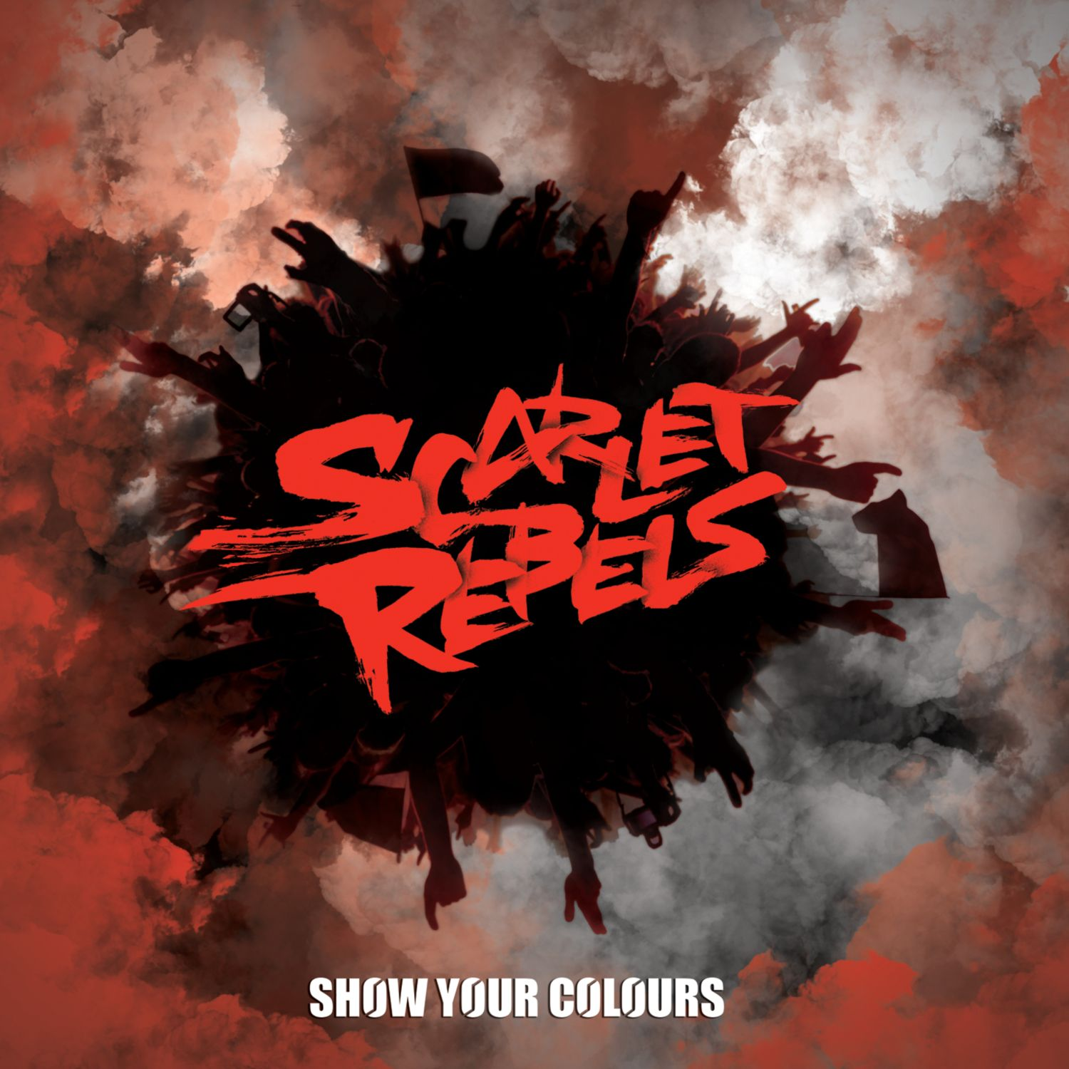 Scarlet Rebels - Show Your Colours - coverart