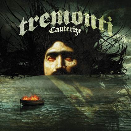Tremonti_Cauterize