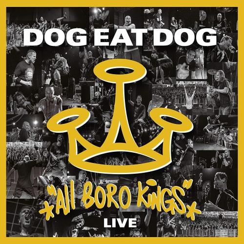 dog-eat-dog-all-boro-kings-live