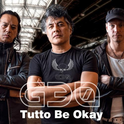g30 tutto be okay