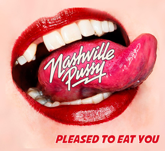 nashville_pussy_pleased_to_eat_you