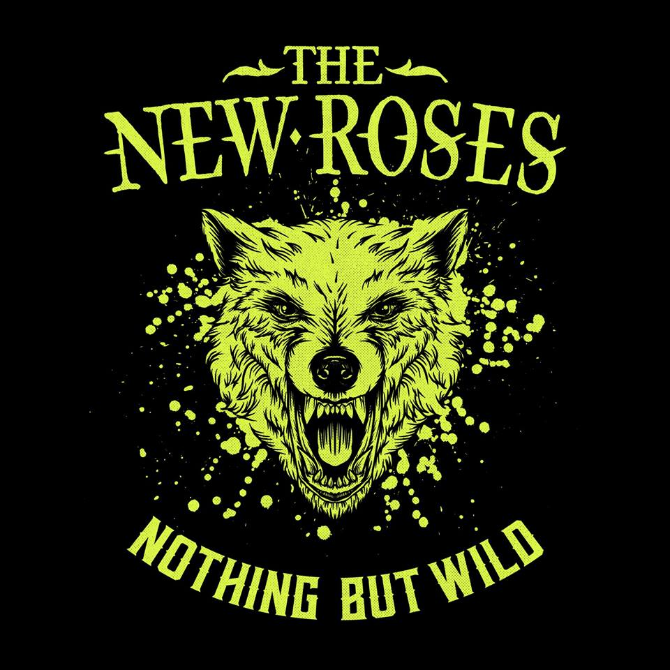 the new roses-nothing but wild