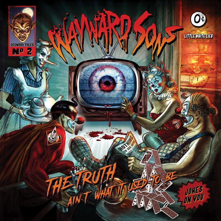 wayward sons-the truth